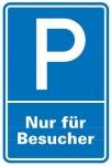 Aluminium Schild Parkplatz P Besucher 600x400 mm Alu 0, 6 mm geprägt für Wandm...