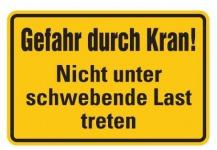 Aluminium Schild Gefahr durch Kran! Nicht unter schwebende Last treten 200x30...