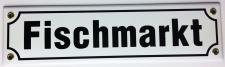 Strassenschild Fischmarkt WEISS 30x8 cm Stadtteil Souvenir Hamburg Emaille Sc...