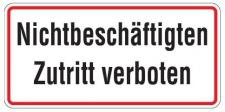 Aluminium Schild Nichtbeschäftigten Zutritt verboten 170x350 mm geprägt