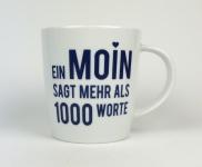 Porzellanbecher groß Ein Moin sagt mehr als 1000 Worte blau weiß Becher Kaffe...