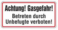 Aluminium Schild Achtung! Gasgefahr! Betreten durch Unbefugte verboten! 170x3...