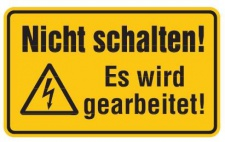 Aluminium Schild Nicht schalten! Es wird gearbeitet! 120x200 mm geprägt