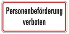 Aluminium Schild Personenbeförderung verboten 170x350 mm geprägt