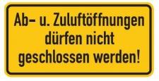 Aluminium Schild Ab-u. Zuluftöffnungen dürfen nicht geschlossen werden! 100x2...
