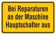 Aluminium Schild Bei Reparaturen an der Maschine Hauptschalter aus 120x200 mm...