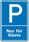 Aluminium Schild Parkplatz P Gäste 600x400 mm Alu 0, 6 mm geprägt für Wandmontage