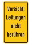 Aluminium Schild Vorsicht! Leitungen nicht berühren 120x200 mm geprägt