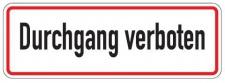 Aluminium Schild Durchgang verboten 120x350 mm geprägt