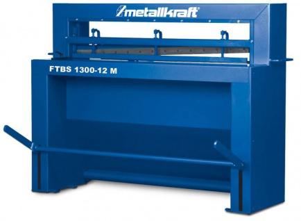 Metallkraft FTBS 1300-12 M - manuell unterstützte Tafelblechschere