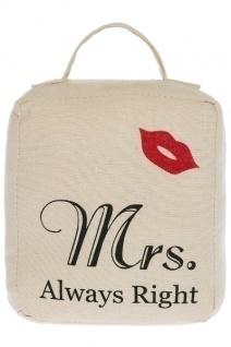 Türstopper Mrs. Always Right Baumwolle&Polyester Naturfarben