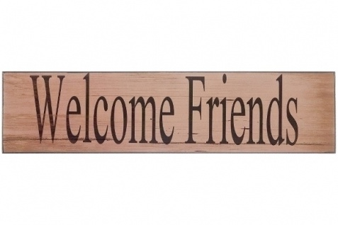 Holzschild Welcome Friends MDF Mehrfarbig