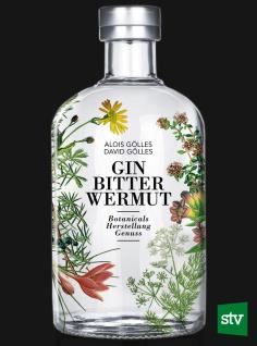 Gin, Bitter, Wermut: Botanicals, Herstellung & Genuss