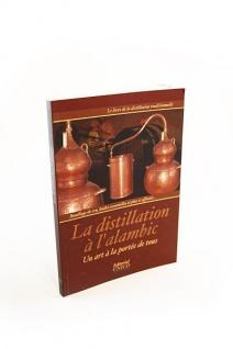 La distillation à l'alambic - die französische Version des Destillatio Buches