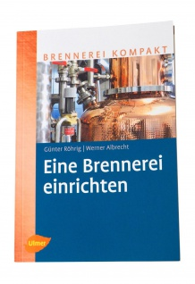 NEU: Eine Brennerei einrichten ? Fachbuch zum neuen Alkoholsteuergesetz - Vorschau 2