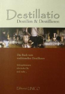 Destillatio: Destillen & Destillieren - Das Buch vom traditionellen Destillieren - Vorschau 2