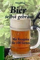 Bier selbst gebraut. Mit Rezepten für 100 Sorten. Das Buch zum Bierbrauen - Vorschau 2