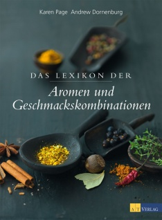 Das Lexikon der Aromen und Geschmackskombinationen - Vorschau