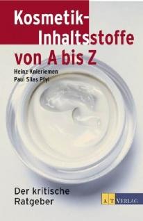 Kosmetik-Inhaltsstoffe von A bis Z: Der kritische Ratgeber - Vorschau