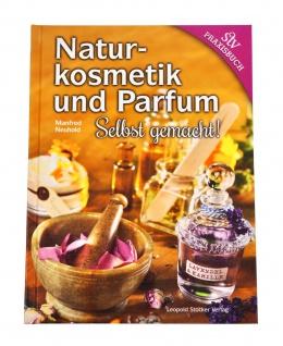Naturkosmetik und Parfum selbst gemacht - Vorschau 5