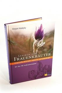 Lexikon der Frauenkräuter: Inhaltsstoffe, Wirkungen, Signaturen und Anwendungen - Vorschau 1