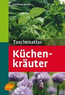 Küchenkräuter Taschenatlas: über 130 Küchenkräuter und Gewürze im Porträt - Vorschau