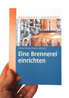 NEU: Eine Brennerei einrichten ? Fachbuch zum neuen Alkoholsteuergesetz - Vorschau 3