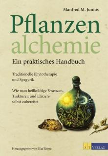 Pflanzenalchemie: ein praktisches Handbuch von Manfred Junius