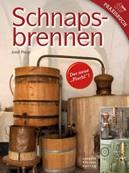 """Schnapsbrennen: Mit Anhang """" Kornbrand"""" von Peter Jäger - Vorschau 2"""