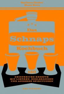 Das Schnapskochbuch - Vorschau