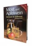 Most und Apfelwein - Gärmost und Süßmost selbstgemacht