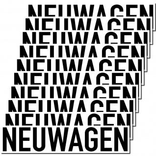 10 Aufkleber Neuwagen 20cm Sticker Hinweis Auto Pkw Kfz Verkauf Händler Handel