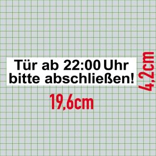Aufkleber Sticker 20cm Haus Tür ab 22:00 Uhr bitte abschließen ab zu schließen - Vorschau 2