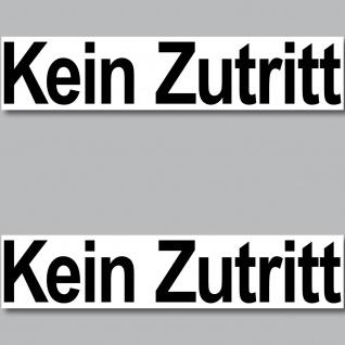 2 Stück Aufkleber 20cm Kein Zutritt Sticker Hinweis Tür Fenster Keller Kellertür