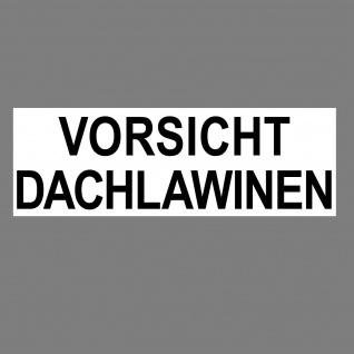 Aufkleber 20cm Sticker Vorsicht Dachlawinen Achtung Schnee Lawine 4061963019368