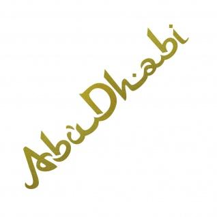 Schriftzug Abu Dhabi 50cm gold Auto Tür Heck Fenster Aufkleber Tattoo Deko Folie