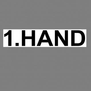Aufkleber 1. Hand 20cm Sticker Hinweis Auto Pkw Kfz Verkauf Händler Handel