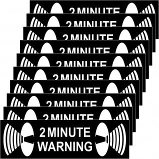 10 Aufkleber 2 Minute Warning 6, 5cm Sticker Warnung Haus Tür Fenster Rollladen
