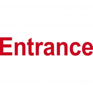 Aufkleber 31cm Entrance rot Hinweis Schriftzug Tür Eingang Tattoo Deko Folie