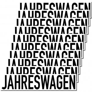 10 Aufkleber Jahreswagen 20cm Sticker Hinweis Auto Pkw Kfz Verkauf Händler