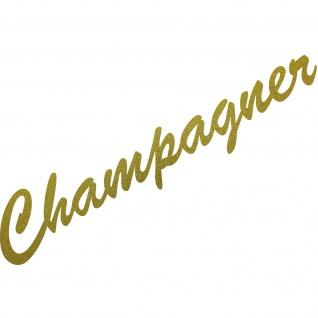 Champagner 37cm gold Schriftzug Wandtattoo Aufkleber Tattoo Deko Folie Bar Küche