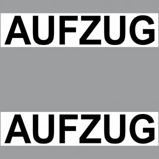 Aufkleber 20cm Aufzug Sticker Hinweis Schild Wegweiser für Tür Lift Fahrstuhl