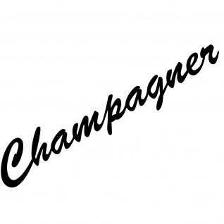 Champagner 37cm Schriftzug Aufkleber Tattoo Deko Folie Küche Kühlschrank Theke