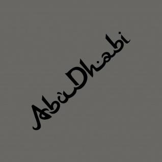 Schriftzug Abu Dhabi 30cm schwarz Auto Tür Heck Aufkleber Tattoo Deko Folie