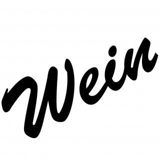 Wein 18cm schwarz Aufkleber Tattoo Deko Folie Schriftzug Kühlschrank Wandtattoo