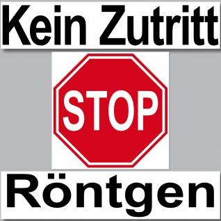 3 Aufkleber Set Sticker Kein Zutritt STOP Röntgen Schild Arzt Paxis Tür Hinweis