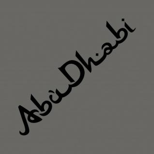 Schriftzug Abu Dhabi 50cm schwarz Auto Tür Heck Aufkleber Tattoo Deko Folie