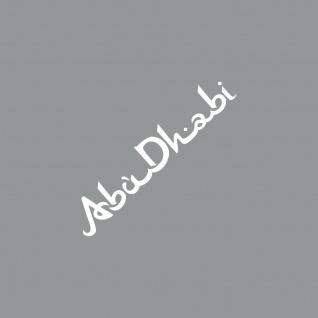 Schriftzug Abu Dhabi 20cm weiß Auto Tür Heck Fenster Aufkleber Tattoo Deko Folie