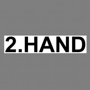 Aufkleber 2. Hand 20cm Sticker Hinweis Auto Pkw Kfz Verkauf Händler Handel