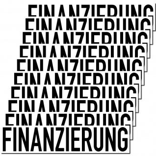 10 Aufkleber Finanzierung 20cm Sticker Hinweis Auto Pkw Kfz Verkauf Händler